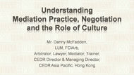 CPD Course: Understanding Mediation Practice, Negotiation and the Role of Cultures - Clip 1