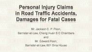 CPD Course: Personal Injury Claims in Road Traffic Accidents, Damages for Fatal Cases