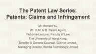 CPD Course: CPD Course: The Patent Law Series: Patents: Claims and Infringement